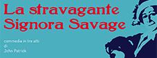 La stravagante Signora Savage